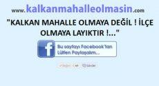 www.kalkanmahalleolmasin.com İmza Kampanyamız başladı…